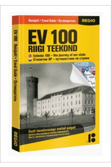Estonia 100 Travel Guide – The Journey of Our State  Historic sites relating to Estonian independence