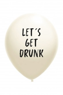 LET'S GET DRUNK õhupall