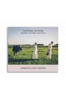 """Туули Веллинг, Теэт Веллинг – CD """"Armastus eesti moodi"""" (""""Любовь по-эстонски"""")"""