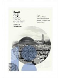 100 лет эстонского государства. Часть II. От правительства в изгнании до председательства в Совете Европейского Союза