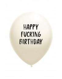 Воздушный шарик белого цвета из латекса с надписью HAPPY FUCKING BIRTHDAY